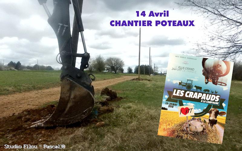 """2018-04-14 Crapauds : Premier Chantier """"Les Poteaux""""."""